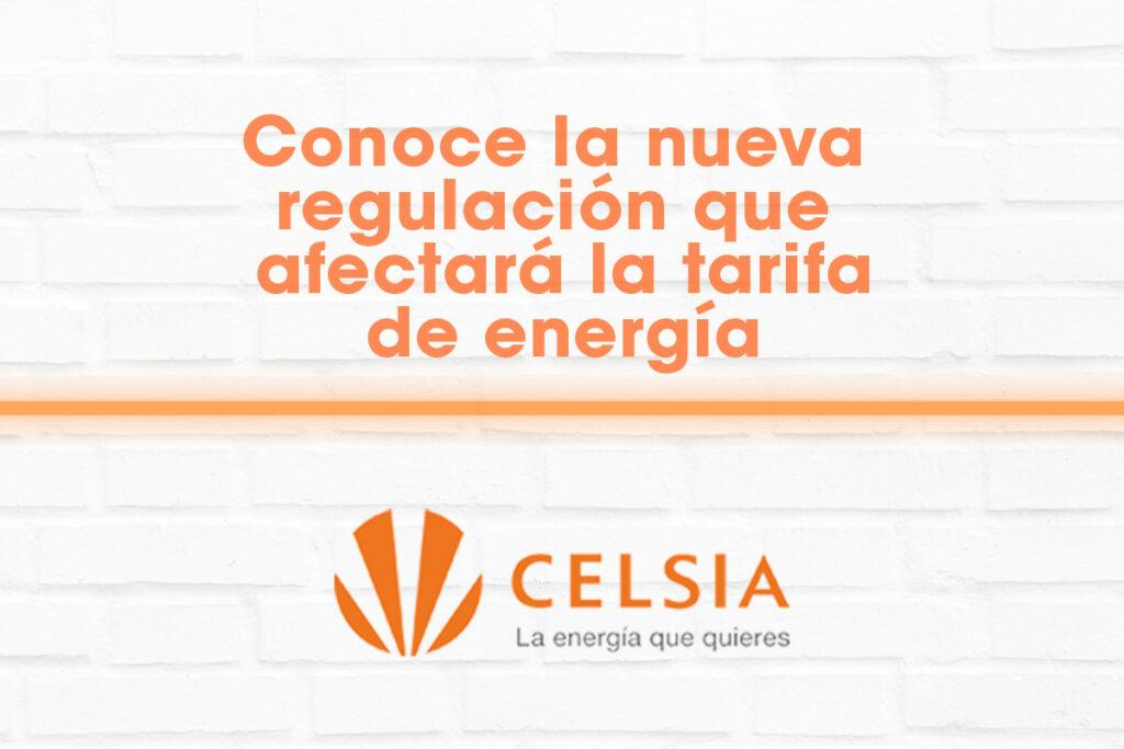 Queremos contarte sobre la nueva regulación que afectará el costo de tu factura de energía